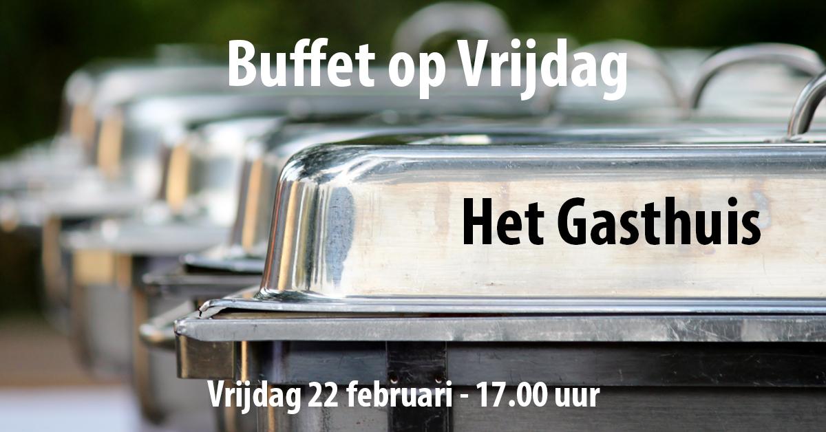 Het-Gasthuis--Buffet-op-vrijdag