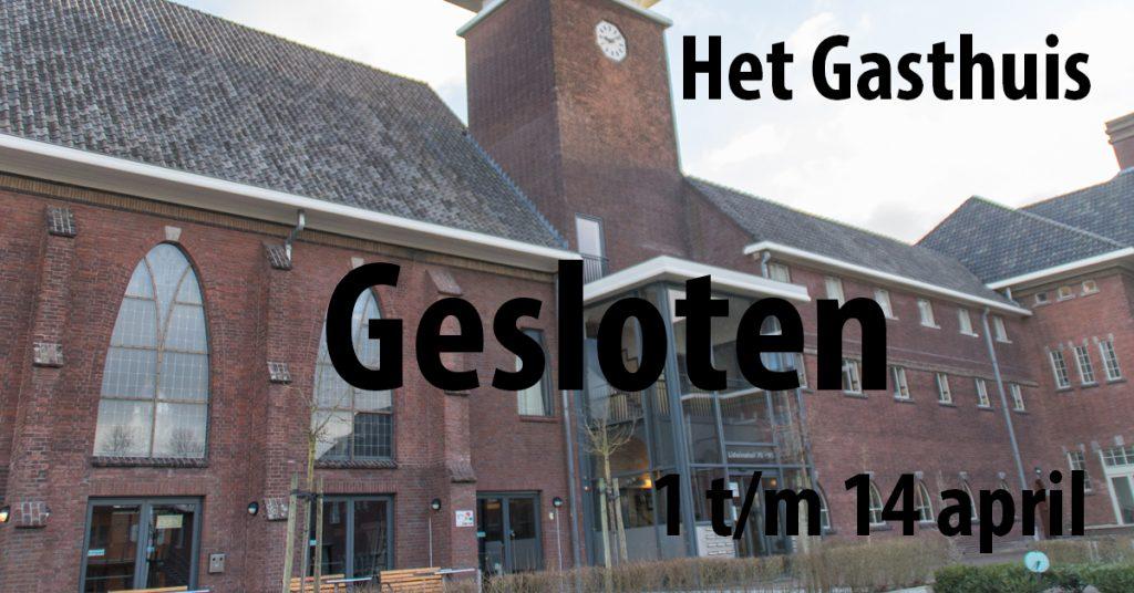 Het-Gasthuis_Gesloten