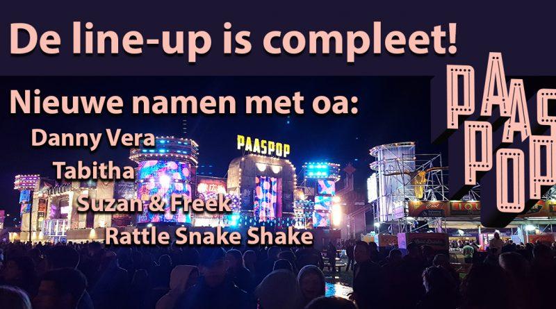 Paaspop 2019 nieuwe artiesten compleet