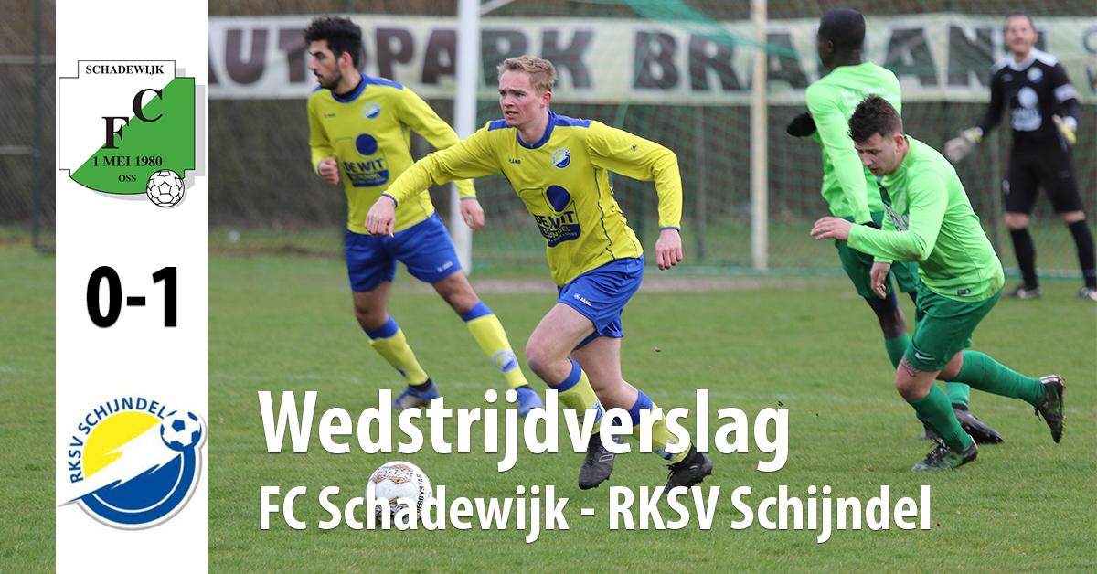 Wedstrijdverslag wedstrijd FC Schadewijk - RKSV Schijndel