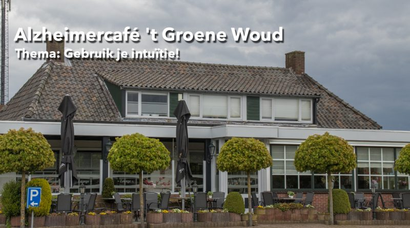 Alzheimercafé-'t-Groene-Woud_Thema-Intuitie