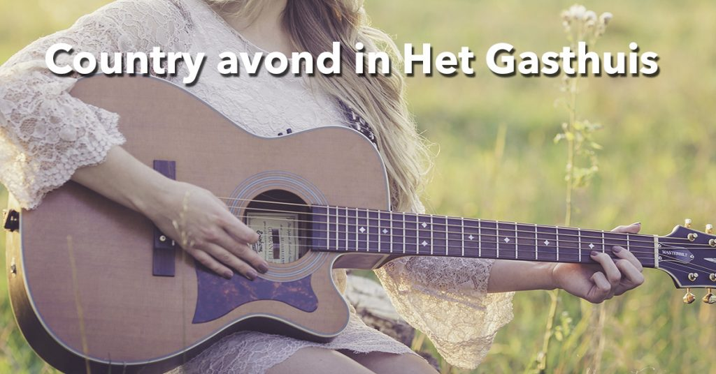Country avond in Het Gasthuis