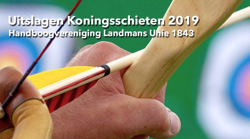 Handboog Koningsschieten Landmansunie 2019
