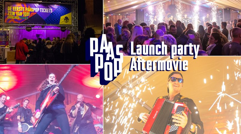 Paaspop Launch party 2019 aftermovie